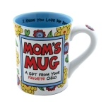 Favorite Child Mom's Coffee Mug 16 Oz by Our Name Is Mud from Enesco