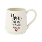You Are My Favorite Person Coffee Mug 16 Oz by Our Name Is Mud from Enesco