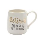 The Best Is Yet To Come Retirement Coffee Mug (Cup) 16 Oz by Our Name Is Mud from Enesco