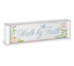 He Is Risen Walk by Faith Double Sided Decorative Wooden Sign 9.5 Inch W from Burton & Burton