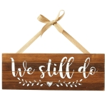 We Still Do Heart Accent Decorative Wooden Sign 16 Inch from Design Imports