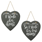 Set of 2 Heart Shaped Slate Signs (I Stole Her Heart & I Stole His Last Name) 9 Inch from Design Imports