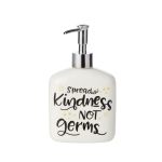 Spread Kindness Not Germs Soap Dispenser by Our Name Is Mud from Enesco
