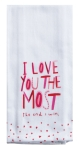 Heart Print Design I Love you Most Cotton Kitchen Dish Tea Towel 18x28 from Kay Dee Designs