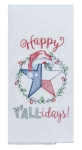Texas Star Happy Y'allidays Embroidered Cotton Kitchen Flour Sack Dish Towel 26x26 from Kay Dee Designs