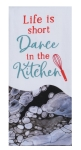 Life Is Short Dance In The Kitchen Dual Purpose Cotton Kitchen Dish Terry Towel 16x26 from Kay Dee Designs