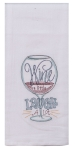 Wine a Little Laugh A Lot Wine Glass Embroidered Flour Sack Kitchen Dish Towel 26x26 from Kay Dee Designs