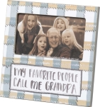 My Favorite People Call Me Grandpa Picture Photo Frame (Holds 5x3 Photo) from Primitives by Kathy