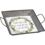Pinecone Wreah Design Within These Walls We Love The Best Decorative Metal Tray 10.25x10.25 from Primitives by Kathy
