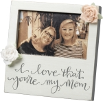 I Love That You're My Mom Picture Photo Frame (Holds 5x3 Photo) from Primitives by Kathy