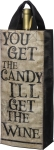 You Get The Candy I'll Get The Wine Double Sided Wine Carrier Tote Bag from Primitives by Kathy