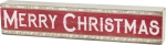 Holly Border Design Red & White Merry Christmas Decorative Slat Wood Box Sign 15x3 from Primitives by Kathy