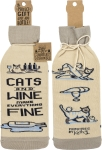 Cats And Wine Make Everything Fine Wine Bottle Sock Holder from Primitives by Kathy