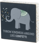 Throw Kindness Around Like Confetti Decorative Wooden Block Sign from Primitives by Kathy