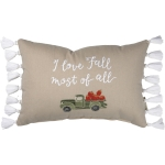 I Love Fall Most Of All Tassel Trim Decorative Cotton Throw Pillow 15x10 from Primitives by Kathy
