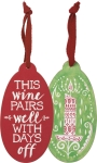 Set of 6 Candle Stick This Wine Pairs Well With Days Off Bottle Tags from Primitives by Kathy