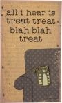Cat Lover All I Hear Is Treat Treat Blah Blah Enamel Pin With Greeting Card from Primitives by Kathy