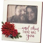 And Then There Was You Decorative Photo Picture Frame (Holds 5x3 Photo) from Primitives by Kathy