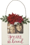 You Are So Loved Decorative Mini Hanging Photo Picture Frame (Holds 3x2 Photo) from Primitives by Kathy