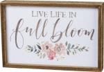 Watercolor Floral Design Live Life In Full Bloom Decorative Inset Wooden Box Sign 12x8 from Primitives by Kathy