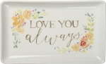 Floral Design Love You Always Decorative Stoneware Trinket Tray from Primitives by Kathy