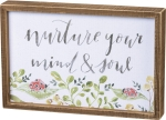 Nurture Your Mind & Soul Decorative Inset Wooden Box Sign 12x8 from Primitives by Kathy