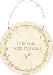 It Is Well With My Soul Hanging Wall Décor Sign from Primitives by Kathy