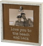 Love You To The Beach And Back Inset Photo Picture Frame (Holds 6x4 Photo) from Primitives by Kathy