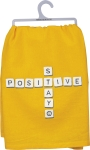 Stay Positive Cotton Dish Towel 28x28 from Primitives by Kathy