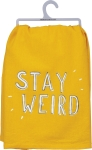 Stay Weird Cotton Dish Towel 28x28 from Primitives by Kathy