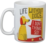 Life Without Dogs I Don't Think So Double Sided Stoneware Coffee Mug 20 Oz from Primitives by Kathy