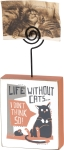 Life Without Cats I Don't Think So Decorative Wooden Block Sign With Photo Holder from Primitives by Kathy