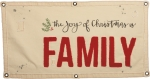 The Joy Of Christmas Is Family Decorative Canvas Wall Banner Sign 40x20 from Primitives by Kathy