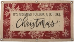 It's Beginning To Look A Lot Like Christmas Decorative Canvas Wall Banner Sign 40x20 from Primitives by Kathy