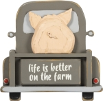 Life Is Better On The Farm (Truck With Pig) Wall Décor Sign from Primitives by Kathy