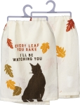 Cat Lover Every Leaf You Rake I'll Be Watching You Cotton Dish Towel 28x28 from Primitives by Kathy