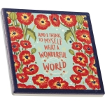 Set of 4 Poppy Design What A Wonderful World Ceramic Drink Coasters 4x4 from Primitives by Kathy