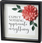 Flower Accent Expect Nothing Appreciate Everything Decorative Inset Wooden Box Sign 10x10 from Primitives by Kathy