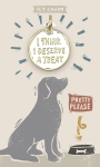 I Think I Deserve A Treat Dog Collar Pet Charm on Backer Card from Primitives by Kathy