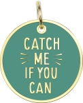 Catch Me If You Can Hard Enamel Dog Collar Pet Charm from Primitives by Kathy