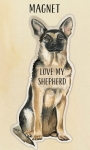 Love My Shepherd Refrigerator Magnet on Backer Card from Primitives by Kathy