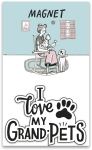 Pet Lover I Love My Grandpets Decorative Refrigerator Magnet on Backer Card from Primitives by Kathy