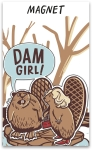 Beaver Themed Dam Girl Decorative Refrigerator Magnet on Backer Card from Primitives by Kathy