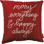 Merry Everything & Happy Always Decorative Cotton Throw Pillow 18x18 from Primitives by Kathy