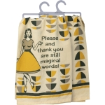 Please & Thank You Are Still Magical Words Cotton Dish Towel 28x28 from Primitives by Kathy