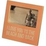 I Love You To The Beach And Back Decorative Wooden Photo Picture Frame (Holds 5x3 Photo) from Primitives by Kathy