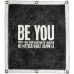 Be You No Matter What Happens Decorative Canvas Wall Banner Sign 24x30 from Primitives by Kathy