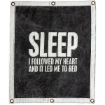 Sleep I Followed My Heart & It Led Me To Bed Decorative Canvas Wall Banner Sign 24x30 from Primitives by Kathy