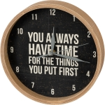You Always Have Time For The Things You Put First Decorative Wall Clock from Primitives by Kathy