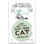 Set of 2 I Just Want To Be A Stay At Home Cat Mom Stoneware Car Drink Coasters 2.5 Inch from Primitives by Kathy